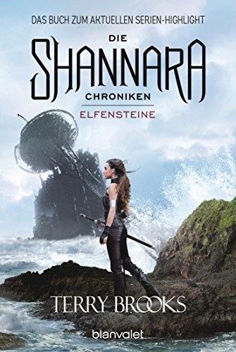 Die Shannara-Chroniken - Elfensteine: Roman