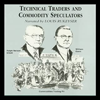 Technical Traders and Commodity Speculators audiobook cover art