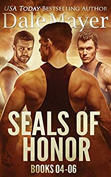 SEALs of Honor: Books 4-6 by [Dale Mayer]