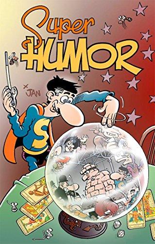 En el laberinto   El Supergrupo contra los Ejecutivos   Gran Auténtico Vidente Curandero (Súper Humor Superlópez 18)