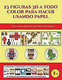 Arte y manualidades para niños con papel (23 Figuras 3D a todo color para hacer usando papel): Un...