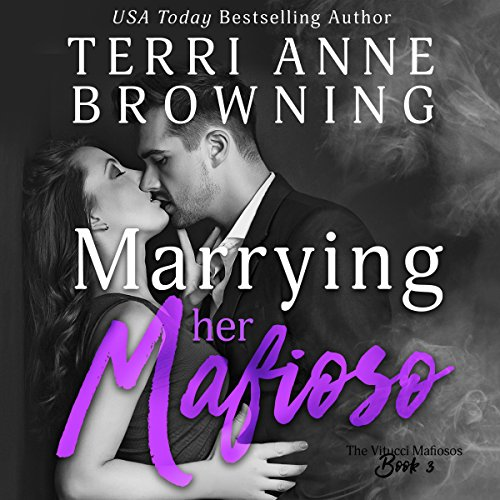 Marrying Her Mafioso audiobook cover art