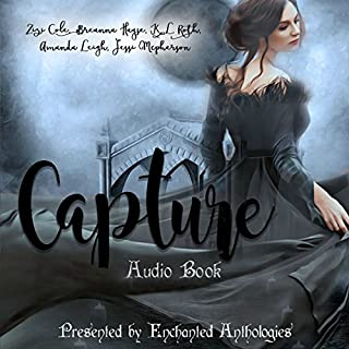 Capture: A Paranormal Romance Anthology  audiobook cover art