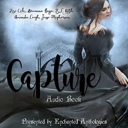 Capture: A Paranormal Romance Anthology  By  cover art