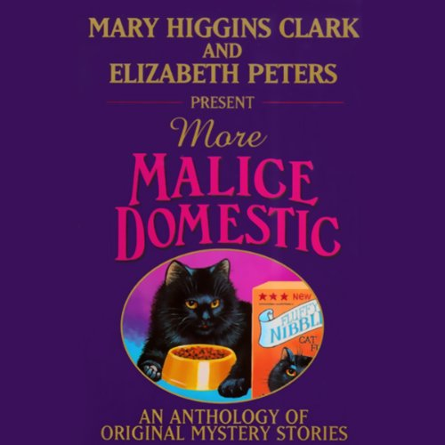 Mary Higgins Clark and Elizabeth Peters Present More Malice Domestic audiobook cover art
