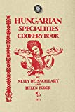 Hungarian Specialties Cookery Book (Cooking in America)