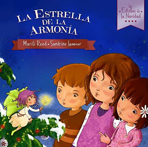La Estrella de la Armonía (Las Estrellas de la Navidad nº 2)