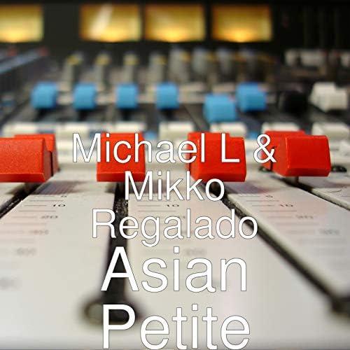Michael L & Mikko Regalado