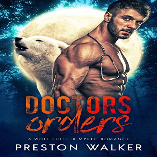 Doctors Orders: A Two Daddies Romance audiobook cover art