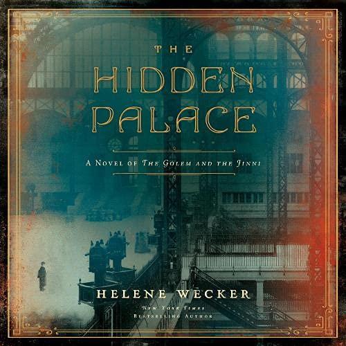 The Hidden Palace Audiobook By Helene Wecker cover art