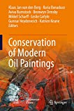 Conservation of Modern Oil Paintings (English Edition)