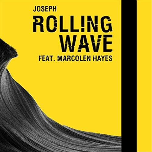 Joseph feat. Marcolen Hayes