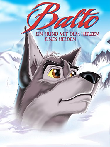 Balto: Ein Hund mit dem Herzen eines Helden