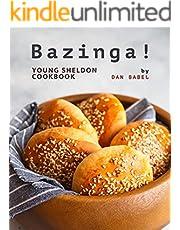 Bazinga!: Young Sheldon Cookbook