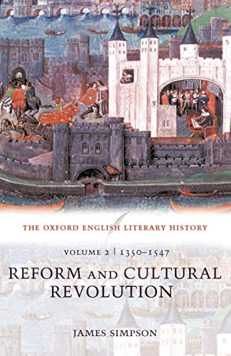 Compare Textbook Prices for The Oxford English Literary History: Volume 2: 1350-1547: Reform and Cultural Revolution Oxford English Literary History, 2  ISBN 9780199265534 by Simpson, James