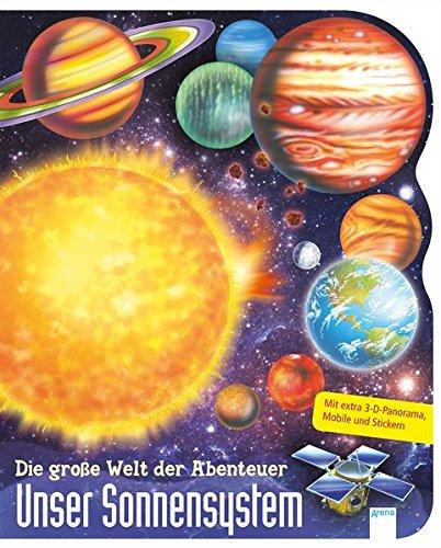 Unser Sonnensystem: Die große Welt der Abenteuer
