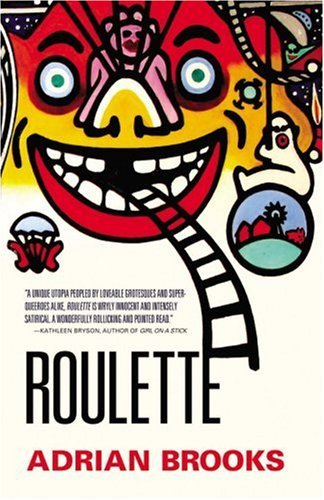 Roulette by Adrian Brooks (2006-01-01)