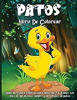 Patos Libro De Colorear: Lindas páginas de libros para colorear para amantes de los patos