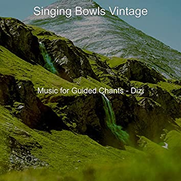Music for Guided Chants - Dizi