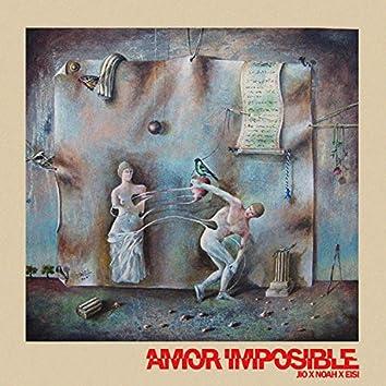 Amor Imposible (feat. Noah & EISI)