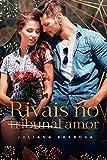 Rivais no Amor: - Juliana Barbosa