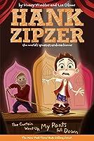 The Curtain Went Up, My Pants Fell Down #11 (Hank Zipzer)