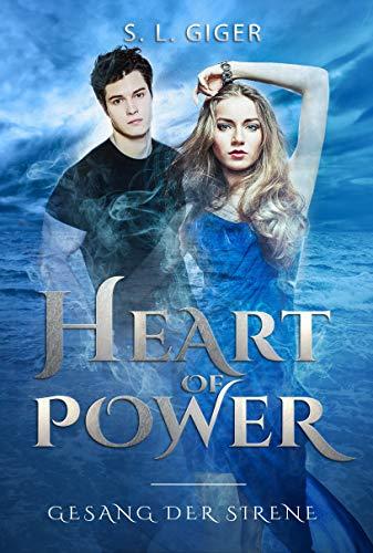Heart of Power: Gesang der Sirene: Distopien Urban Fantasy