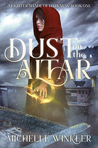 Dust on the Altar (A Lighter Shade of Darkness Book 1)