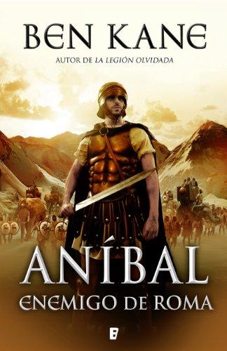Enemigo de Roma (Aníbal 1): Aníbal vol. I