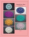 Designs by Grace Fearon, Volume 8: 7 Crochet Doily Patterns