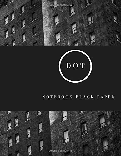 Dot Notebook Black Paper: 100 Sheets / 200 Pages 8.5' x 11' Sketchbook Dotted Bullet Journal Black Paper Notebook | for White ink and Gel pens ... Lettering Journal school & adult (Volumn 1)