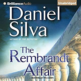 The Rembrandt Affair                   By:                                                                                                                                 Daniel Silva                               Narrated by:                                                                                                                                 Phil Gigante                      Length: 11 hrs and 27 mins     2,467 ratings     Overall 4.4
