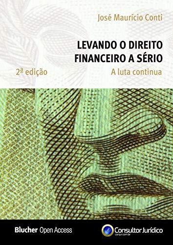 Levando o Direito Financeiro a Sério: a Luta Continua
