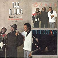 Love Fever / Let Me Touch You by O'Jays