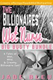The Billionaires' Wet Nurse Big Busty Bundle (English Edition)
