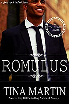 Romulus (A St. Claire Novel Book 3) by [Tina Martin]