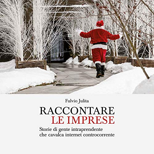 Raccontare le imprese audiobook cover art