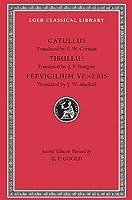 Catullus. Tibullus. Pervigilium Veneris (Loeb Classical Library)