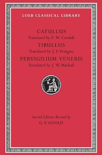 Catullus, Tibullus, Pervigilium Veneris (Loeb Classical Library No. 6)