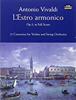 Vivaldi: L'Estro Armonico, Op. 3, in Full Score: 12 Concertos for Violins and String Orchestra