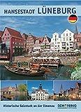 Lüneburg: Historische Salzstadt an der Ilmenau
