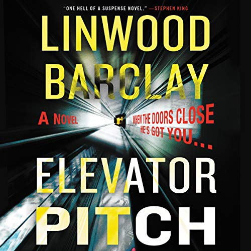 Elevator Pitch Audiobook By Linwood Barclay cover art