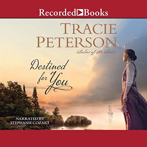 Destined for You Audiobook By Tracie Peterson cover art