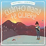 Cuánto Mamá Te Quiere = Mama Loves You So (Nuevos Libros para Recien Nacidos / New Books for Newborns)