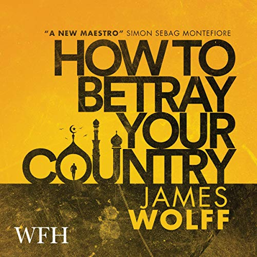 How to Betray Your Country cover art