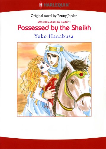 Possessed by The Sheikh: Harlequin comics (Sheikh's Arabian Night Book 3) (English Edition)