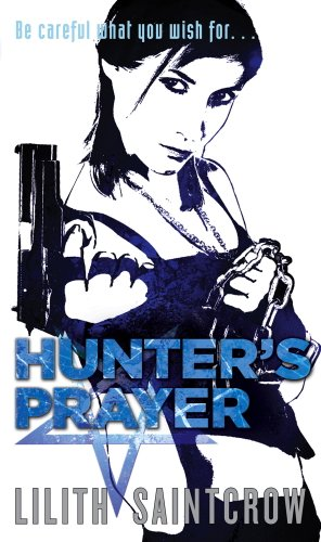 Hunter's Prayer: The Jill Kismet Books: Book Two (English Edition)