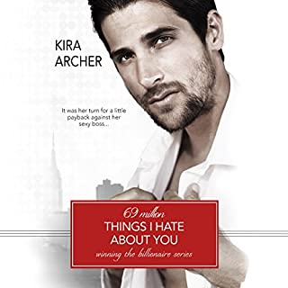 69 Million Things I Hate About You     Winning the Billionaire, Book 1              Auteur(s):                                                                                                                                 Kira Archer                               Narrateur(s):                                                                                                                                 Kate Waldren                      Durée: 7 h et 4 min     2 évaluations     Au global 4,5