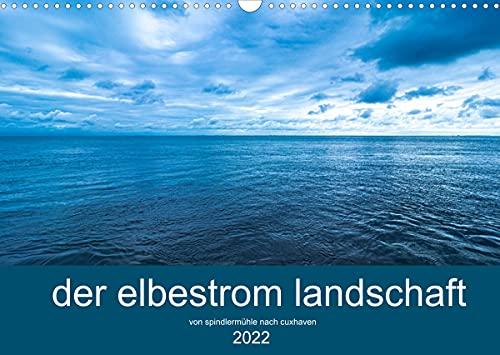 der elbestrom landschaft (Wandkalender 2022 DIN A3 quer)