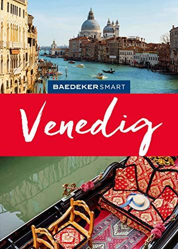 Baedeker SMART Reiseführer Venedig (Baedeker SMART Reiseführer E-Book)